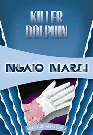 Book Review: Killer Dolphin by Ngaio Marsh
