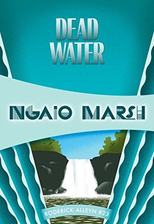 Book Review: Dead Water by Ngaio Marsh