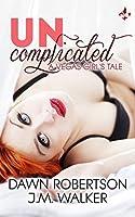 Uncomplicated (Vegas Girls #1)