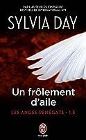 Les anges renégats - Tome 1.5 - Un frôlement d'aile