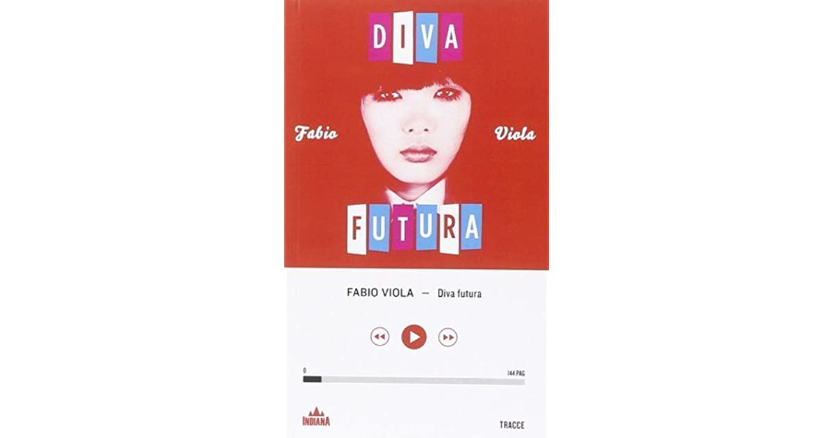 Diva futura by fabio viola - Video gratis diva futura ...