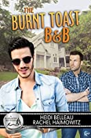 The Burnt Toast B&B (Bluewater Bay, #5)