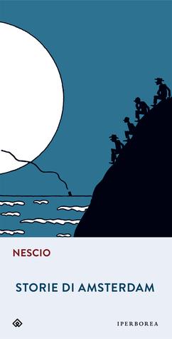 Storie di Amsterdam by Nescio