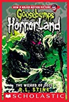 The Wizard of Ooze (Goosebumps HorrorLand #17)