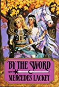 By the Sword (Valdemar, #9)