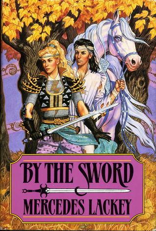By the Sword (Valdemar, #9)