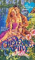 Cheyenne Captive (Panorama of the Old West #1)