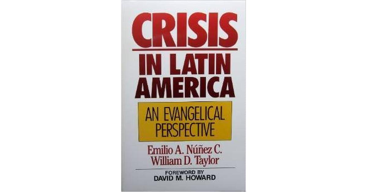 Crisis In Latin America by Emilio A  Núñez