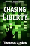 Chasing Liberty by Theresa Linden