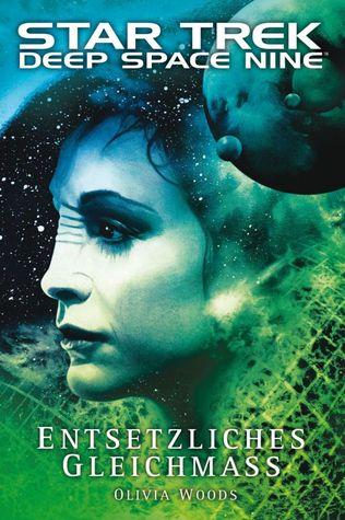 Entsetzliches Gleichmaß (Star Trek, Deep Space Nine #9.02)