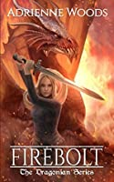 Firebolt (The Dragonian, #1)