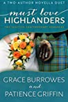 Must Love Highlanders (Dunroamin Holiday is Highland Holiday #2)