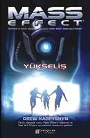 Mass Effect: Yükseliş (Mass Effect, #2)