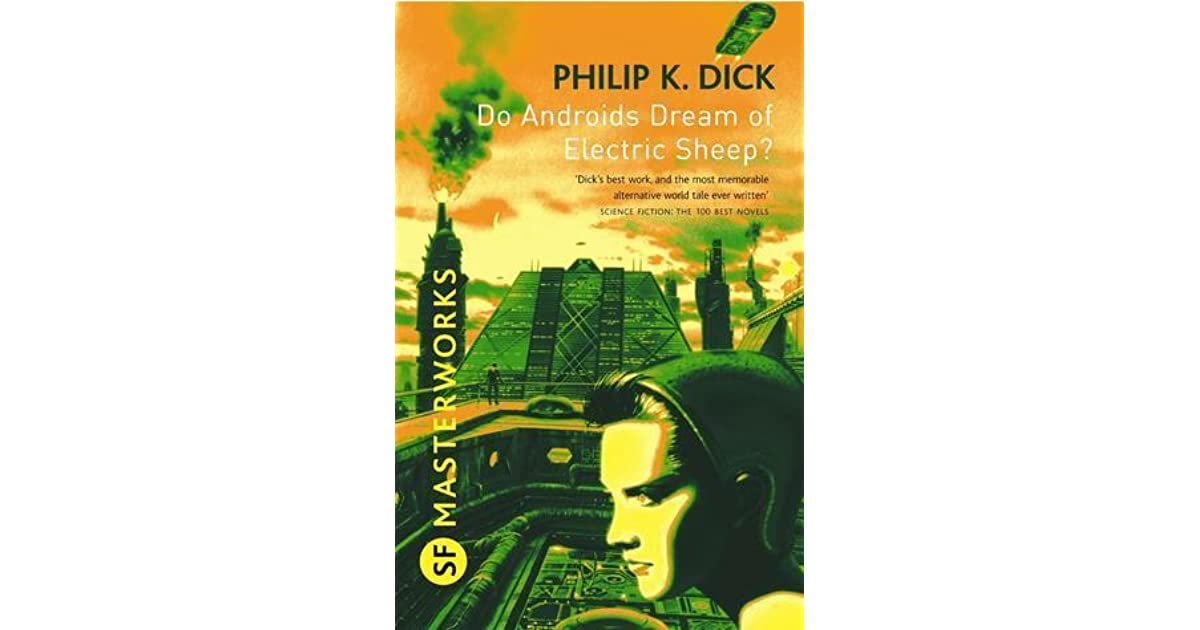 Do Androids Dream of Electric Sheep Summary | SuperSummary