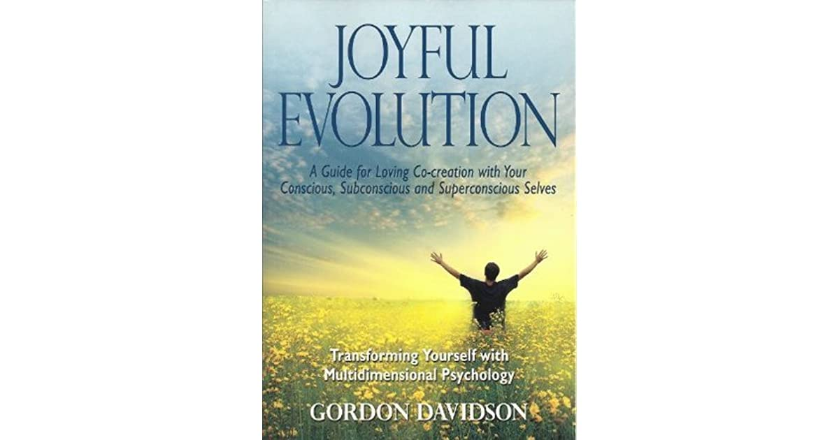 Joyful Evolution: A Guide for Loving Co-creation with Your