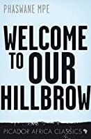 Welcome to Our Hillbrow (Picador Africa Classics)