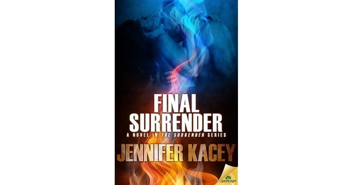 Final Surrender Surrender 1 By Jennifer Kacey