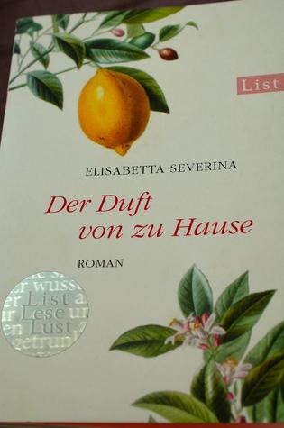 Der Duft von zu Hause : Roman