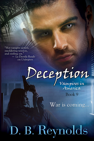 Deception (Vampires in America #9)  by  D.B. Reynolds