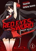 Red eyes sword - Akame ga Kill ! (Akame ga Kill !, #1)