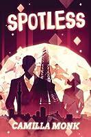 Spotless (Spotless, #1)