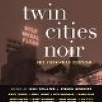 Twin Cities Noir