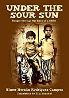 Under the Sour Sun: Hunger through the Eyes of a Child