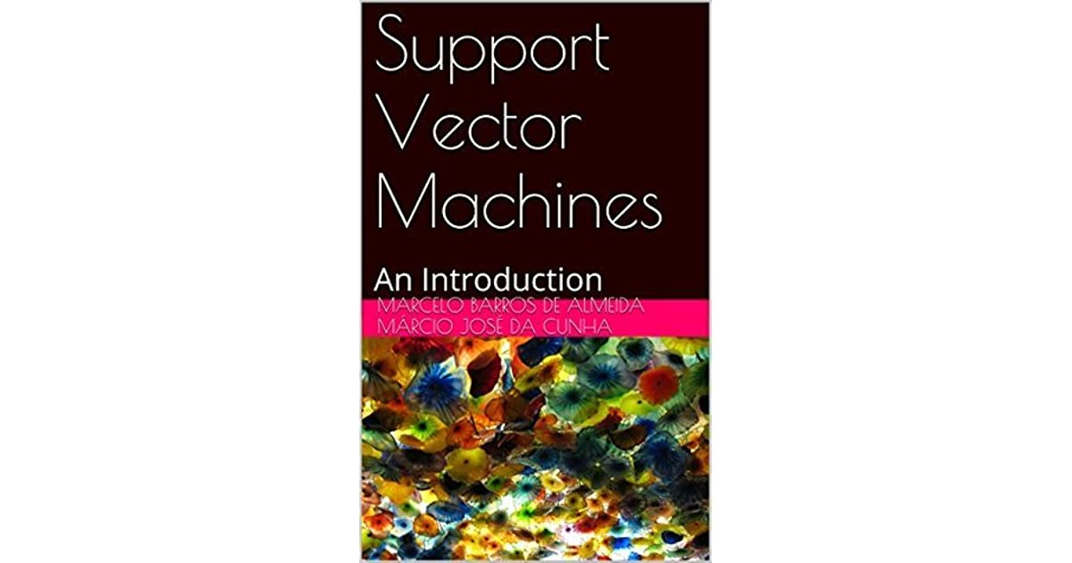 Support Vector Machines: An Introduction by Marcelo Barros