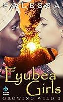 Eyubea Girls (Growing Wild Series Book 1)