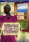 Thimbles and Thistles (Baker City Brides #2)