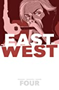 East of West, Vol. 4: Who Wants War?