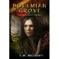 Bohemian Grove (Bohemian Grove #1)