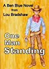 One Man Standing (Ben Blue Book 6)