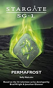 Stargate SG-1: Permafrost (SGX #2)