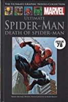 Ultimate Comics Spider-Man: Death of Spider-Man (Marvel Ultimate Graphic Novel Collection #69)