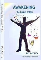 Awakening the Dream Within