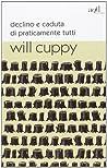 Declino e caduta di praticamente tutti by Will Cuppy