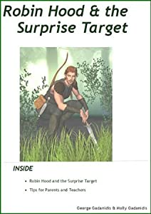 Robin Hood and the Surprise Target (Science Tales Book 5)