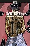 Novato en nota roja: Corresponsal en Tegucigalpa