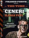 Ceneri: 4 (The Tube)