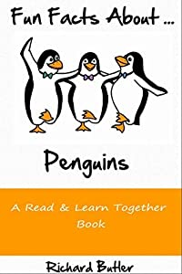 Fun Facts About Penguins: Part of the Fun Facts Series (Fun Facts About Animals Book 1)