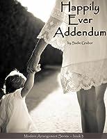 Happily Ever Addendum (Modern Arrangements, #3)