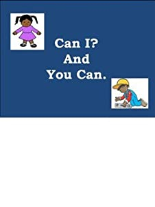 Can I and You Can (AAC Language Lab Book 1)