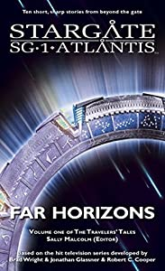 Far Horizons: Volume One of the Travelers' Tales (SGX #1)