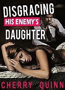 Disgracing his Enemy's Daughter