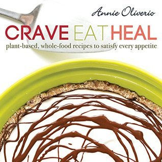 Crave-Eat-Heal-Plant-Based-Whole-Food-Recipes-to-Satisfy-Every-Craving