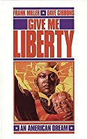 Give Me Liberty (Penguin Graphic Fiction)