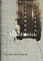 The Intuitionist