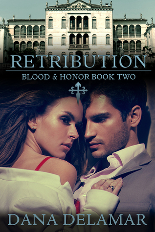 Retribution (Blood and Honor, #2)