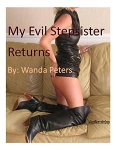 My Evil Stepsister Returns: An Erotic Novel